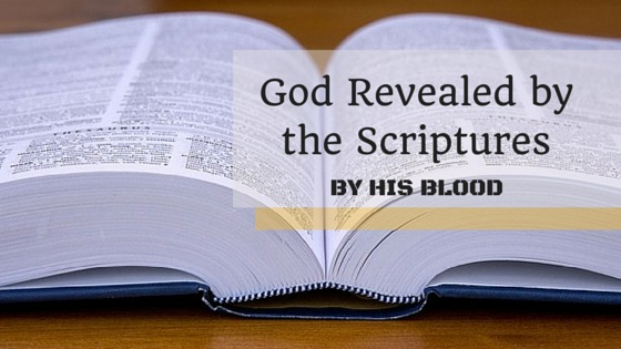 God Revealed by the Scriptures