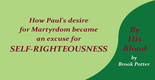 Paul's Desire for Martyrdom