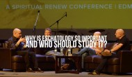 The Importance of Eschatology (video series)